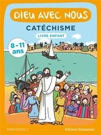 L'Emmanuel - Dieu avec nous - Catéchisme livre enfant parcours C.