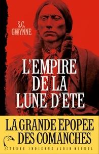 Olivier Colette - L'Empire de la Lune d'été - Quanah Parker et l'épopée des Comanches, la tribu la plus puissante de l'histoire américaine.