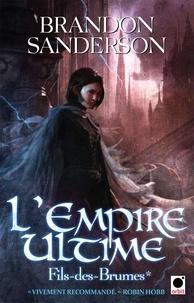 L'Empire Ultime, (Fils-des-Brumes*).