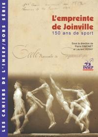 Pierre Simonet - L'empreinte de Joinville - 15 ans de sport 1852-2002.