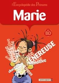 Gégé - L'encyclopédie des prénoms tome 09 : Marie.