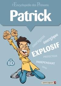 Gégé - L'encyclopédie des prénoms tome 17 : Patrick.