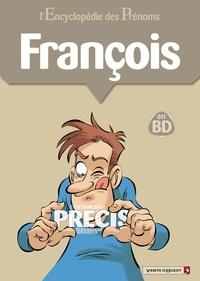 Gégé - L'encyclopédie des prénoms tome 19 : François.