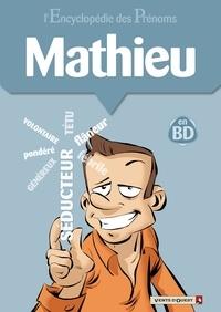 Gégé - L'encyclopédie des prénoms tome 24 : Mathieu.
