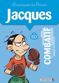 Gégé - L'encyclopédie des prénoms tome 27 : Jacques.