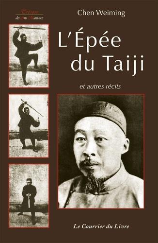 L'épée du Taiji et autres écrits