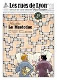 Ugo Panico et Sandrine Boucher - Les rues de Lyon N° 11 : Le Merdoduc.