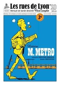 Grégoire Berquin et  Gregdizer - Les rues de Lyon N° 20 : M. Metro.