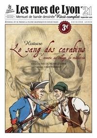 Nicolas Delestre et Ugo Panico - Les rues de Lyon N° 21 : Le sang des carabins - Emeute au collège de médecine.