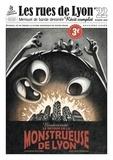 Mathieu Ferrand et Sandrine Boucher - Les rues de Lyon N° 22 : Biodiversité - Le retour de la monstrueuse de Lyon.