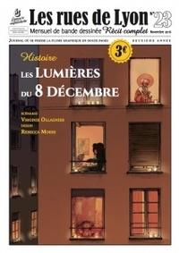 Rebecca Morse et Virginie Ollagnier-Jouvray - Les rues de Lyon N° 23 : Les Lumières du 8 décembre.