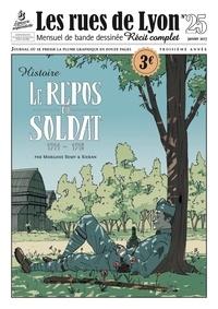 Morgane Rémy et  Kieran - Les rues de Lyon N° 25 : Le repos du soldat 1914-1918.