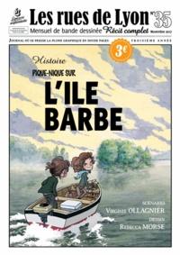 Rebecca Morse et Virginie Ollagnier-Jouvray - Les rues de Lyon N° 35 : Pique-nique sur l'île Barbe.