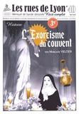 Morgane Velten - Les rues de Lyon N° 40, avril 2018 : L'exorcisme du couvent.