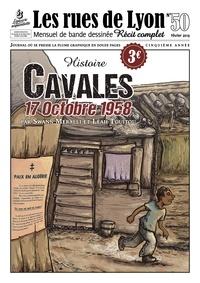 Swann Meralli et Léah Touitou - Les rues de Lyon N° 50 : Cavales - 17 octobre 1958.