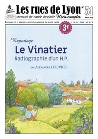 Alexandra Lolivrel - Les rues de Lyon N° 51 : Le Vinatier - Radiographie d'un H.P. Reportage.