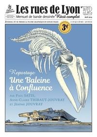 Paul Satis et Anne-Claire Thibaut-Jouvray - Les rues de Lyon N° 52, avril 2019 : Une baleine à Confluence.