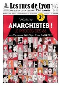 Yann Damezin et Valentine Boucq - Les rues de Lyon N° 54 : Anarchistes ! - Le procès des 66.