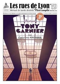 Christophe Fournier - Les rues de Lyon N° 59 : Tony Garnier - Portrait.