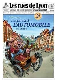 Céheu - Les rues de Lyon N° 65 : La course à l'automobile.