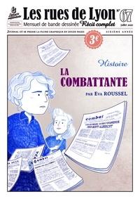 Eva Roussel - Les rues de Lyon N° 67 : La combattante - Histoire.