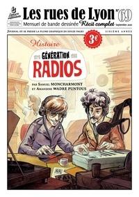 Samuel Moncharmont et Amandine Wadre Puntous - Les rues de Lyon N° 69 : Génération Radios - 1978-1986.