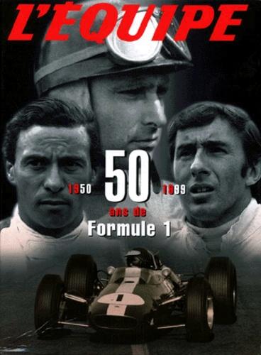 L'Equipe - 50 ans de Formule 1.