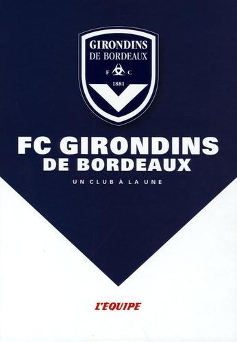 L'Equipe - FC Girondins de Bordeaux.