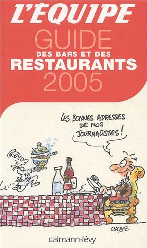 L'Equipe - Guide des bars et des restaurants.