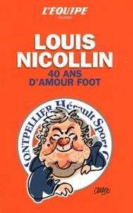 L'Equipe - Louis Nicollin - 40 ans d'amour du foot.