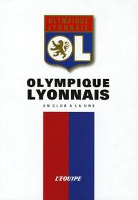 L'Equipe - Olympique Lyonnais.