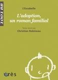 L'Escabelle et Christian Robineau - L'adoption, un roman familial.