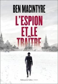 Téléchargez des livres sur ipad mini L'espion et le traître 9791032101407
