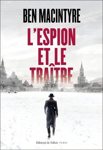 L'espion et le traître - Format ePub - 9791032101407 - 17,99 €