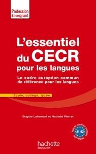 L'Essentiel du CECR pour les langues - Le cadre européen commun de référence pour les langues.