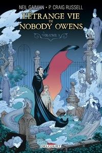 Neil Gaiman - L'Étrange Vie de Nobody Owens Tome 01.