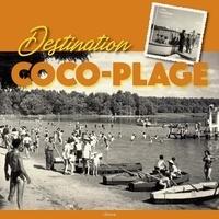L'Etrave - Destination Coco-Plage.