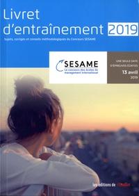 L'Etudiant - Livret d'entraînement concours SESAME - Sujets, corrigés et conseils méthodologiques.