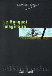 L'Exception - Le banquet imaginaire Tome 1 : .