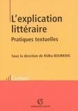 Ridha Bourkhis - L'explication littéraire - Pratiques textuelles.