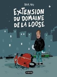 Pascal Valty - L'extension du domaine de la loose.