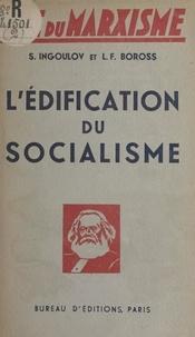 L. F. Boross et Sergei Ingoulov - L'édification du socialisme.