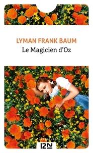 L. Frank Baum et Didier Sénécal - PDT VIRTUELPOC  : Le magicien d'Oz.