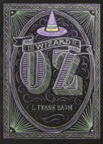L. Frank Baum - The Wizard of Oz.