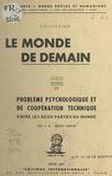 L. Gaston Tréant-Mathé - Problème psychologique et de coopération technique entre les deux parties du monde.