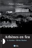 L Gordon et Olivier Marbot - Panique à la banque Tome 3 : Athènes en feu.