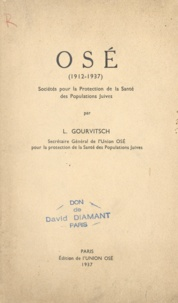 L. Gourvitsch - OSÉ, 1912-1937 - Sociétés pour la protection de la santé des populations juives.