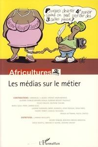 Thierry Perret - Africultures  : Les medias sur le métier.