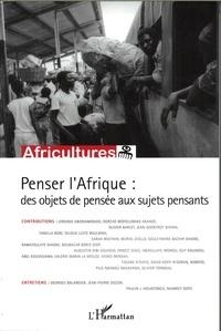 Tanella Boni - Africultures N° 82 : Penser l'Afrique : des objets de pensée aux sujets pensants.