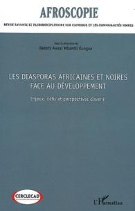 Benoît Awazi Mbambi Kungua et Jean-Paul Mbuya Mutombo - Afroscopie N° 2012/1 : Les diasporas africaines et noires face au développement - Enjeux, défis et perspectives d'avenir.